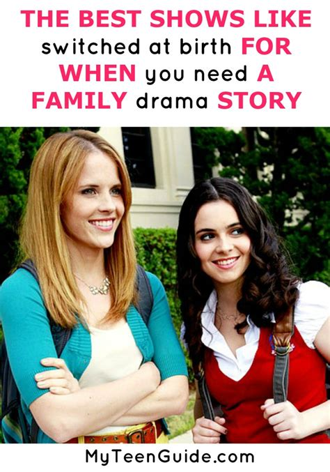More Drama For The Family by The Best Shows Like Switched At Birth Of Family Drama
