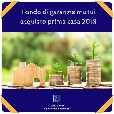fondo prima casa fondo di garanzia mutui acquisto prima casa 2018 mutui