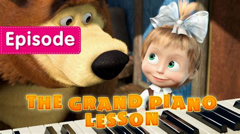 tutorial piano masha and the bear masha and the bear the grand piano lesson episode 19