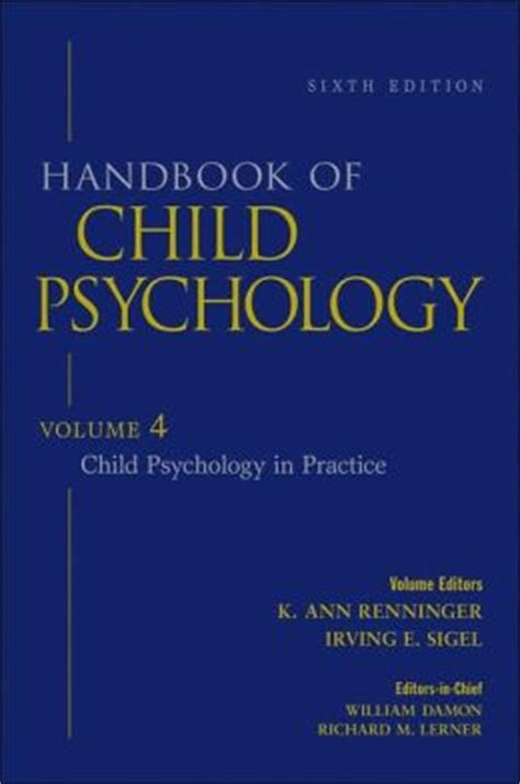 studies in the psychology of volume 6 in relation to society books handbook of child psychology child psychology in practice