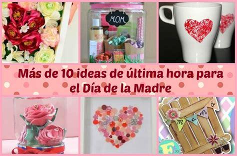 decorar fotos para el dia de la madre gratis m 225 s de 10 ideas de 250 ltima hora para el d 237 a de la madre