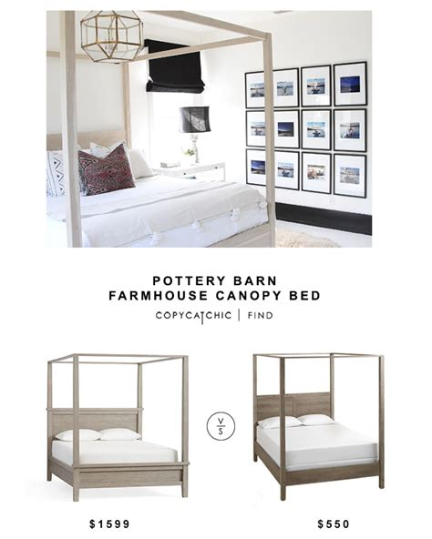 pottery barn farmhouse canopy bed copy cat chic bloglovin