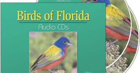 birds of florida audio cds companion to the birds of