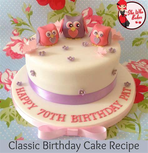 Birthday Cake Recipes by Classic Madeira Birthday Cake Recipe She Who Bakes
