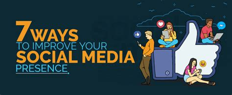10 Ways To Improve Your Social by 7 Ways To Improve Your Social Media Presence Work Smartly