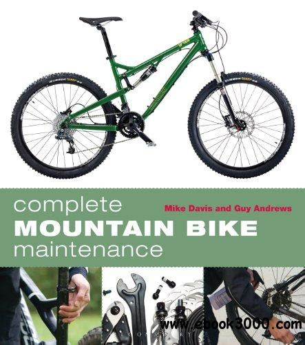 Mountain Bike Maintenance complete mountain bike maintenance free ebooks