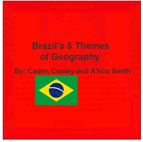 are the five themes of geography useful so cool this is a 3d flip cube on brazil s 5 themes of
