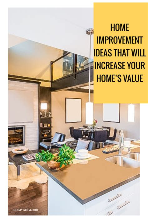 Home Renovations That Increase Your Home Improvement Ideas That Will Increase Your Home S Value