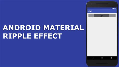 Material Design Ripple Effect Android | android material design ripple effect youtube