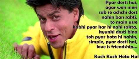 quotes film kuch kuch hota hai friendship dialogues from bollywood movies chatpata