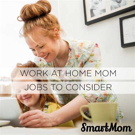 stay at home design jobs wahm jobs 6 work at home mom jobs to consider smartmom
