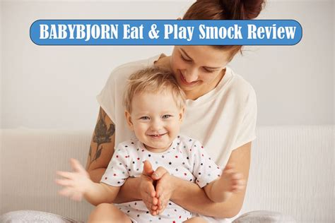 eat review babybjorn eat play smock review
