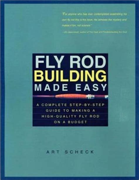 altars made easy a complete guide to creating book fly rod building made easy a complete step by step