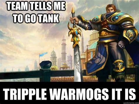 Garen Memes - team tells me to go tank tripple warmogs it is scumbag