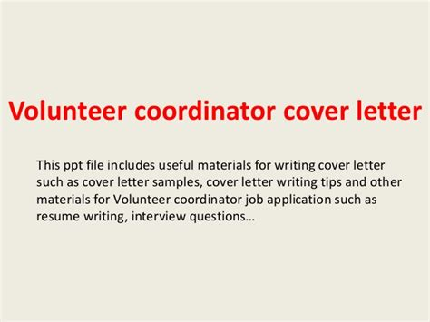 cover letter for volunteer coordinator volunteer coordinator cover letter