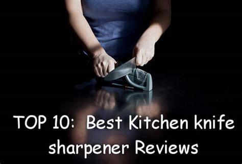 top 10 best kitchen knives in 2017 reviews top 10 best kitchen knife sharpener 2017 buyer s