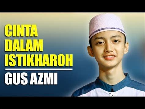 download mp3 gus azmi 4 03 mb gus azmi dauni mp3 download mp3 video lyrics