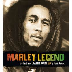 bob marley full biography marley legend an illustrated life of bob marley by james henke