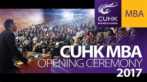 Cuhk Mba by Cuhk Mba Opening Ceremony 2017