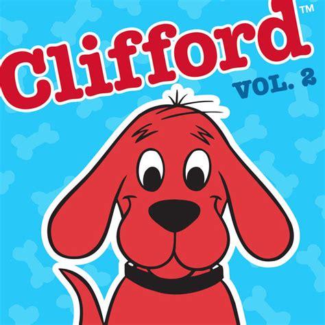 Clifford The Big clifford the big vol 2 on itunes