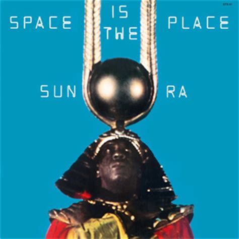 A Place In The Universe Sun Ra Sun Ra Space Is The Place Lp Elusive Disc