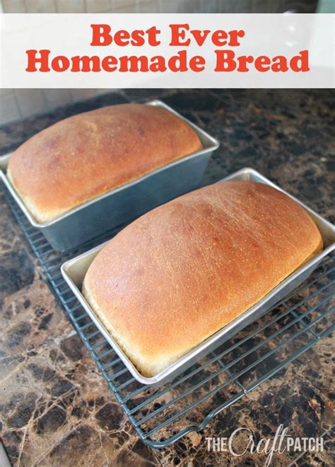 Handmade Bread Recipes - the craft patch best bread