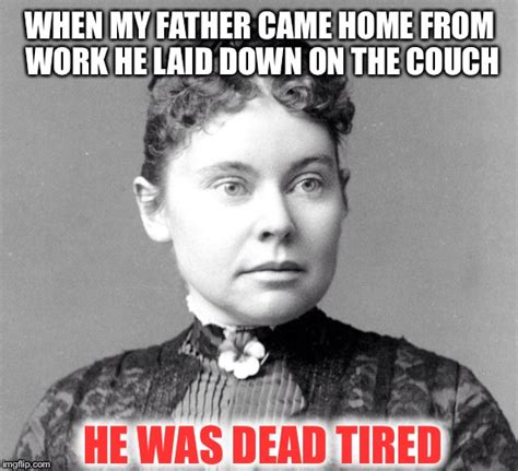 he came with the couch lizzie borden imgflip