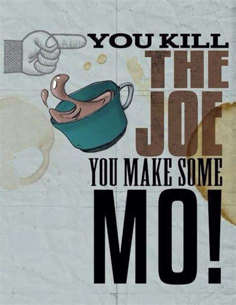 Terry Tate Office Linebacker Coffee by You Kill The Joe You Make Some Mo Coffee