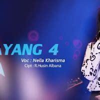 lagu nella kharisma sayang  mp mb terbaru