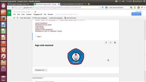 membuat formulir online dengan google drive cara membuat google drive dan formulir online andriyanto