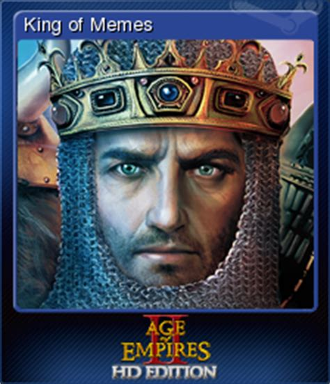 History Hd Meme - age of empires ii hd king of memes steam trading cards