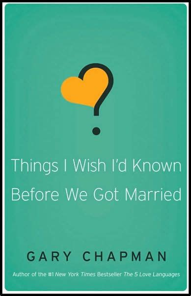 libro things i wish id things i wish i d known before we got married by gary chapman nook book ebook barnes noble 174