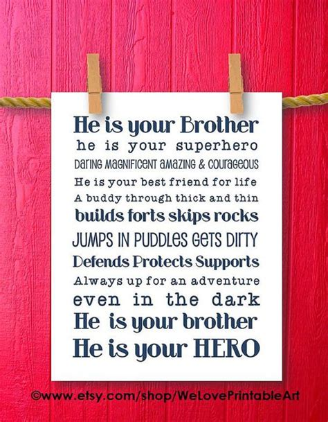 printable quotes sisters he is your brother big brother big sister little brother