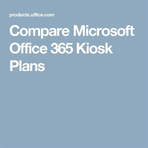 Office 365 Kiosk Plan 17 Best Ideas About Microsoft 365 Office On