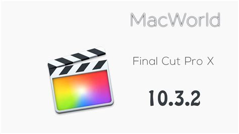 final cut pro x free how to get final cut pro x for mac free