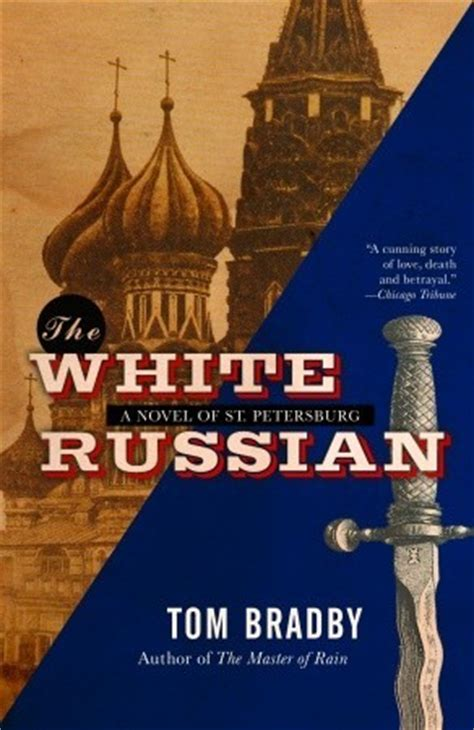 white russian jacqueline mysteries books the white russian by tom bradby reviews discussion
