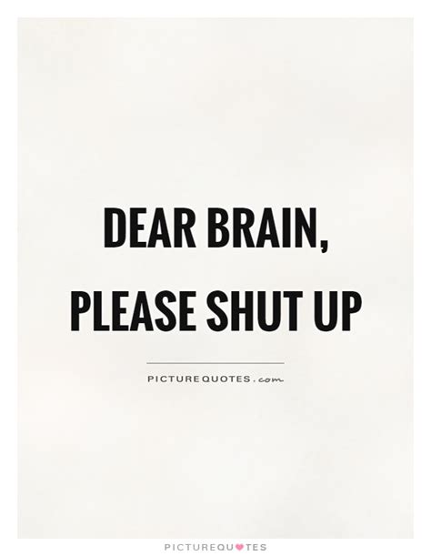 shut the up quotes quotes sayings