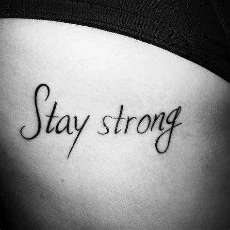 peque 241 o tatuaje que dice stay strong frase en ingl 233 s