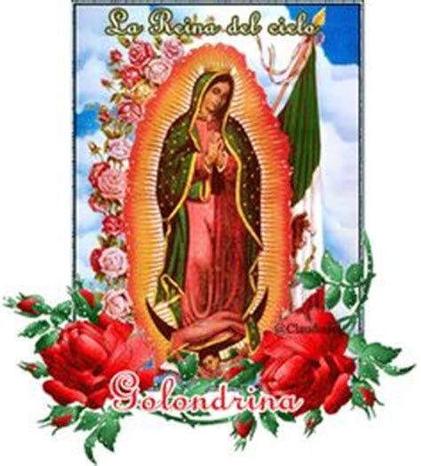 imagenes feliz dia de la virgen de guadalupe feliz dia de la virgen de guadalupe have faith pinterest