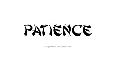 patience tattoo designs patience name designs