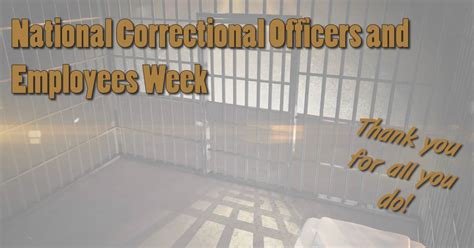 Correctional Officer Week by National Correctional Officers And Employees Week 187 Tri