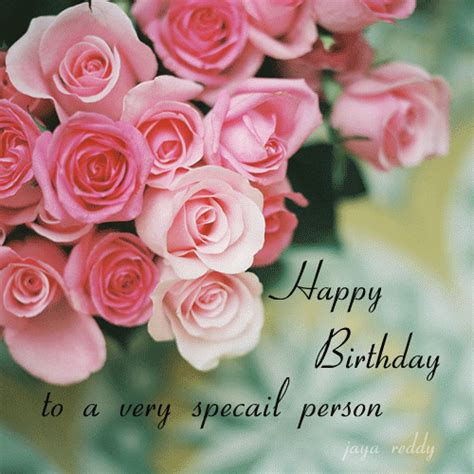 Happy Birthday Wishes To A Special Person Birthday Wishes With Flowers Page 3