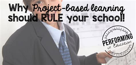 why based learning why project based learning should rule your school the