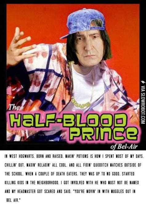 Half The Blood Of the half blood prince of bel air