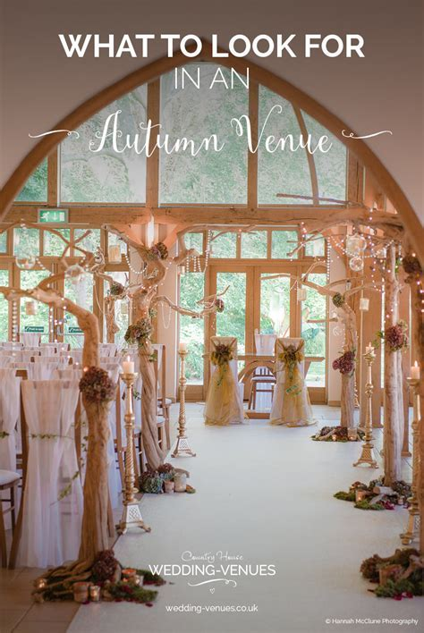 What To Look For In An Autumn Wedding Venue   CHWV