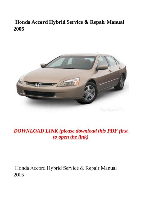 how to download repair manuals 2005 honda cr v electronic throttle control honda accord hybrid service repair manual 2005 by yghj issuu