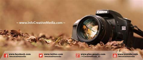 Kamera Canon Untuk Fotografi sejarah munculnya kamera digital kamera dslr dan kamera slr dunia fotografi creative media