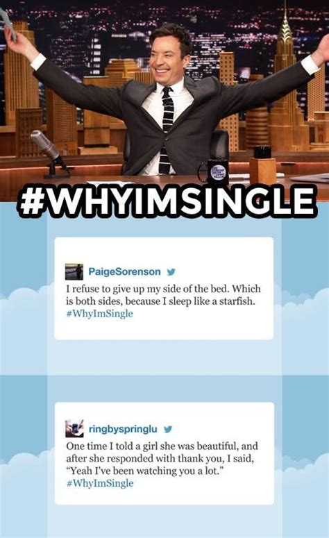 Jimmy Fallon S Day I M Single Tonight Show Hashtags And So True On