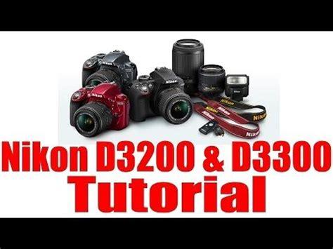 youtube tutorial nikon d3200 1000 ideas about nikon d3300 on pinterest digital slr