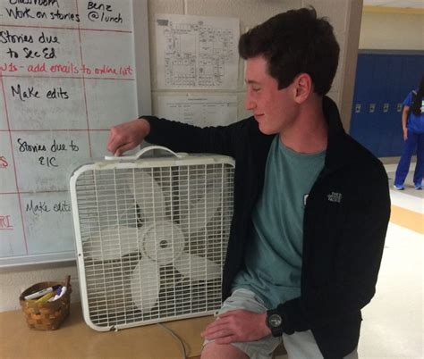 fan that uses to cool lack of air conditioning at chs causes discomfort among